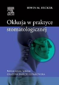 Okluzja w  praktyce stomatologicznej - 1st Edition - ISBN: 9788376096865, 9788376097206