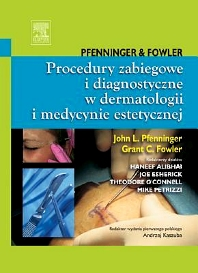 Cover image for Procedury zabiegowe i diagnostyczne w dermatologii i medycynie estetycznej