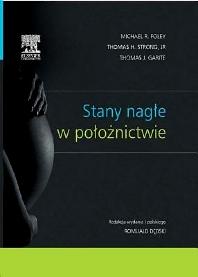 Stany nagłe w położnictwie - 1st Edition - ISBN: 9788376097527
