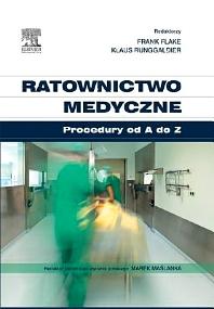 Ratownictwo medyczne. Procedury od A do Z - 1st Edition - ISBN: 9788376097725, 9788376098722