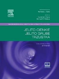 Cover image for Jelito cienkie, jelito grube, trzustka (Gastroenterologia i hepatologia w praktyce klinicznej)
