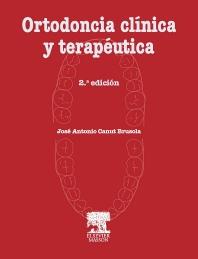 Ortodoncia clínica y terapéutica - 2nd Edition - ISBN: 9788445808900