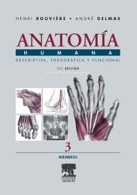 Anatomía Humana Descriptiva, topográfica y funcional. Tomo 3. Miembros - 11th Edition - ISBN: 9788445813157