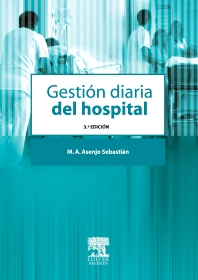 Gestión diaria del hospital - 3rd Edition - ISBN: 9788445816660, 9788445820926