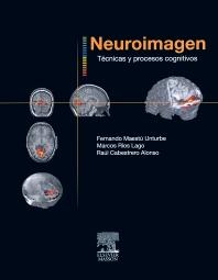 Neuroimagen. Técnicas y procesos cognitivos - 1st Edition - ISBN: 9788445817766, 9788445820872