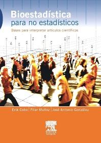 Bioestadística para no estadísticos - 1st Edition - ISBN: 9788445817827, 9788445820865