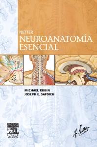 Cover image for Netter. Neuroanatomía esencial