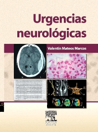 Urgencias neurológicas - 1st Edition - ISBN: 9788445820087