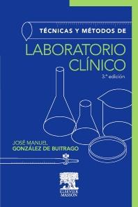Técnicas y métodos de laboratorio clínico - 3rd Edition - ISBN: 9788445820292, 9788445821602