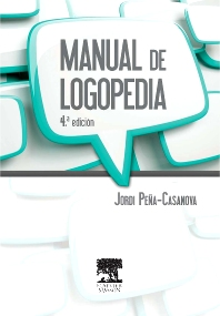 Manual de logopedia - 4th Edition - ISBN: 9788445821091, 9788445825082