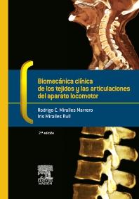 Biomecánica clínica de los tejidos y las articulaciones del aparato locomotor - 2nd Edition - ISBN: 9788445821435