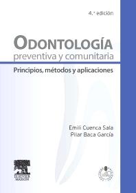 Odontología preventiva y comunitaria - 4th Edition - ISBN: 9788445822036, 9788445825259