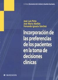Incorporación de las preferencias de los pacientes en la toma de decisiones clínicas - 1st Edition - ISBN: 9788445822746