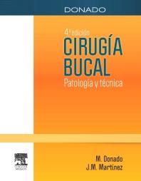 Donado. Cirugía bucal - 4th Edition - ISBN: 9788445823552, 9788445825129