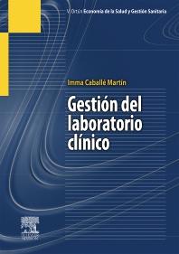 Gestión del laboratorio clínico - 1st Edition - ISBN: 9788445824276