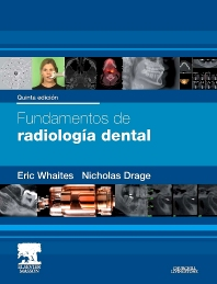 Fundamentos de radiología dental - 5th Edition - ISBN: 9788445825822, 9788445825907