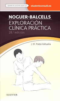 Noguer-Balcells. Exploración clínica práctica - 28th Edition - ISBN: 9788445826416, 9788445826645