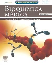 Bioquímica médica + StudentConsult, 3rd Edition,John Baynes,Marek H. Dominiczak,ISBN9788480865265