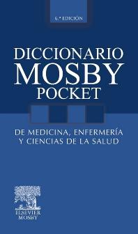 Cover image for Diccionario Mosby Pocket de Medicina, Enfermería y Ciencias de la Salud