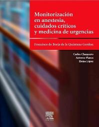 Monitorización en anestesia, cuidados críticos y medicina  de urgencias - 1st Edition - ISBN: 9788481747089
