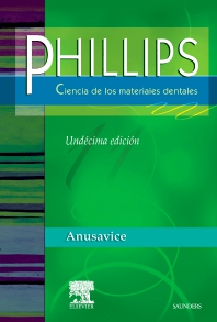 Cover image for PHILLIPS. Ciencia de los materiales dentales