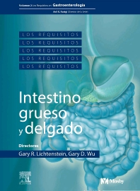 Book Series: Los Requisitos en Gastroenterología: intestino grueso y delgado