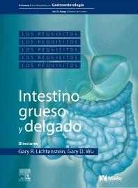 Cover image for Los Requisitos en Gastroenterología: intestino grueso y delgado