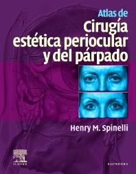 Atlas de cirugía estética periocular y del párpado - 1st Edition - ISBN: 9788481748352