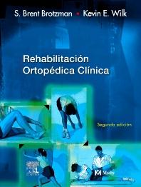 Rehabilitación ortopédica clínica - 2nd Edition - ISBN: 9788481748444