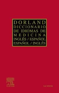 Diccionario Dorland de idiomas de Medicina: inglés/español - español/inglés - 1st Edition - ISBN: 9788481748697