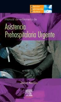 Manual de enfermería de asistencia prehospitalaria urgente