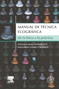 Manual de técnica ecográfica + StudentConsult en español - 1st Edition - ISBN: 9788490220108, 9788490224861
