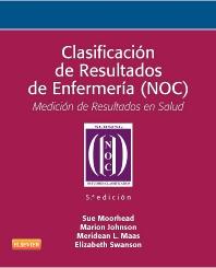 Clasificación de Resultados de Enfermería (NOC) - 5th Edition - ISBN: 9788490224151, 9788490224564