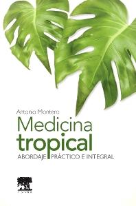 Medicina tropical - 1st Edition - ISBN: 9788490224328, 9788490224748