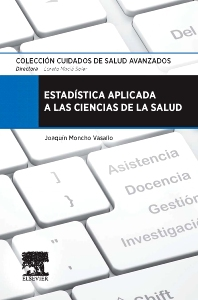 Estadística aplicada a las ciencias de la salud - 1st Edition - ISBN: 9788490224465, 9788490226414