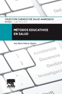 Métodos educativos en salud - 1st Edition - ISBN: 9788490224496, 9788490226445