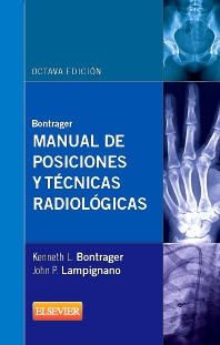 Cover image for Bontrager. Manual de posiciones y técnicas radiológicas