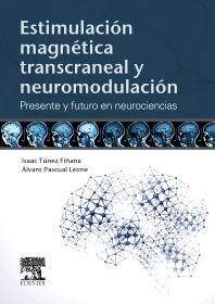 Cover image for Estimulación magnética transcraneal y neuromodulación