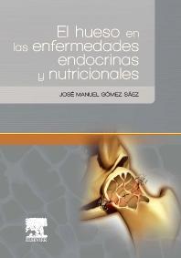 Cover image for El hueso en las enfermedades endocrinas y nutricionales