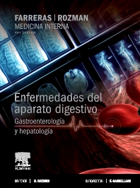 Cover image for Farreras-Rozman. Medicina Interna. Enfermedades del aparato digestivo. Gastroenterología y hepatología