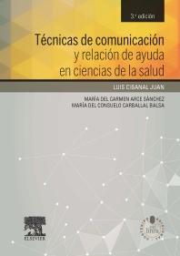 Técnicas de comunicación y relación de ayuda en ciencias de la salud + acceso web - 3rd Edition - ISBN: 9788490225301, 9788490228463