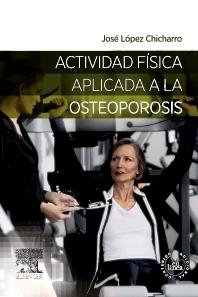 Actividad física aplicada a la osteoporosis + acceso web - 1st Edition - ISBN: 9788490225325, 9788490227640