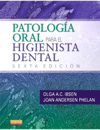 Patología oral para el higienista dental - 6th Edition - ISBN: 9788490225332, 9788490226193