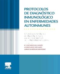 Protocolos de diagnóstico inmunológico en enfermedades autoinmunes - 1st Edition - ISBN: 9788490226537, 9788490226025