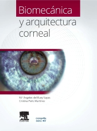 Biomecánica y arquitectura corneal - 1st Edition - ISBN: 9788490226490, 9788490227855