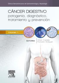 Cáncer digestivo: patogenia, diagnóstico, tratamiento y prevención - 1st Edition - ISBN: 9788490226834, 9788490226841