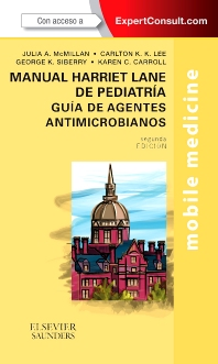 Cover image for Manual Harriet Lane de pediatría. Guía de agentes antimicrobianos + ExpertConsult