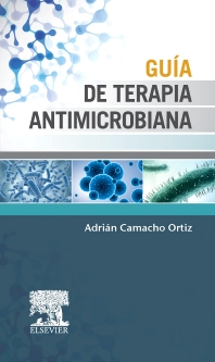 Guía de terapia antimicrobiana - 1st Edition - ISBN: 9788490227879, 9788490229477