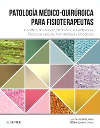 Patología médico-quirúrgica para fisioterapeutas - 1st Edition - ISBN: 9788490227947, 9788490228494