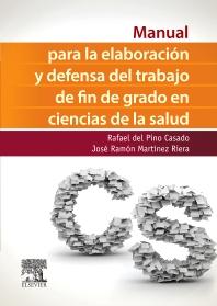 Cover image for Manual para la elaboración y defensa del trabajo fin de Grado en Ciencias de la Salud